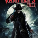 New Horror Film &#8216;A Vampire&#8217;s Tale&#8217; Coming Soon to DVD