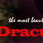 The Most Beautiful Dracula