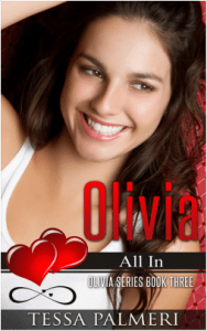 Olivia, All In by Tessa Palmeri: The Harvest From Her Heartbreak