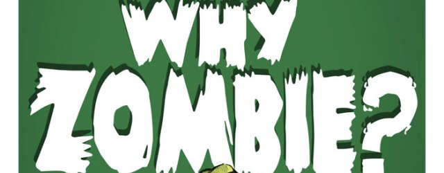 Why-Zombies-cover-art-Crop
