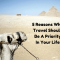5 Reasons Why Travel Should Be A (2)