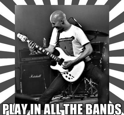 PLAY IN ALL THE BANDS DAN