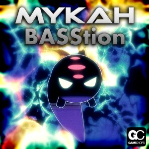 Mykah - Basstion