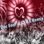 Doc East My LOVE Remix Original by The League wmv