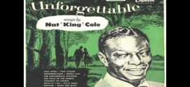 Unforgettable Nat King Cole