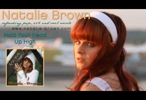 Natalie Brown Hold Your Head Up High From Random Thoughts
