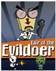 Lair of the Evildoer