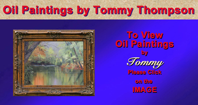 Link to Tommy Thompson's Oil Paintings