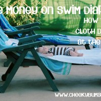 How To Use Cloth Diapers At The Beach (and save money on swim diapers!)