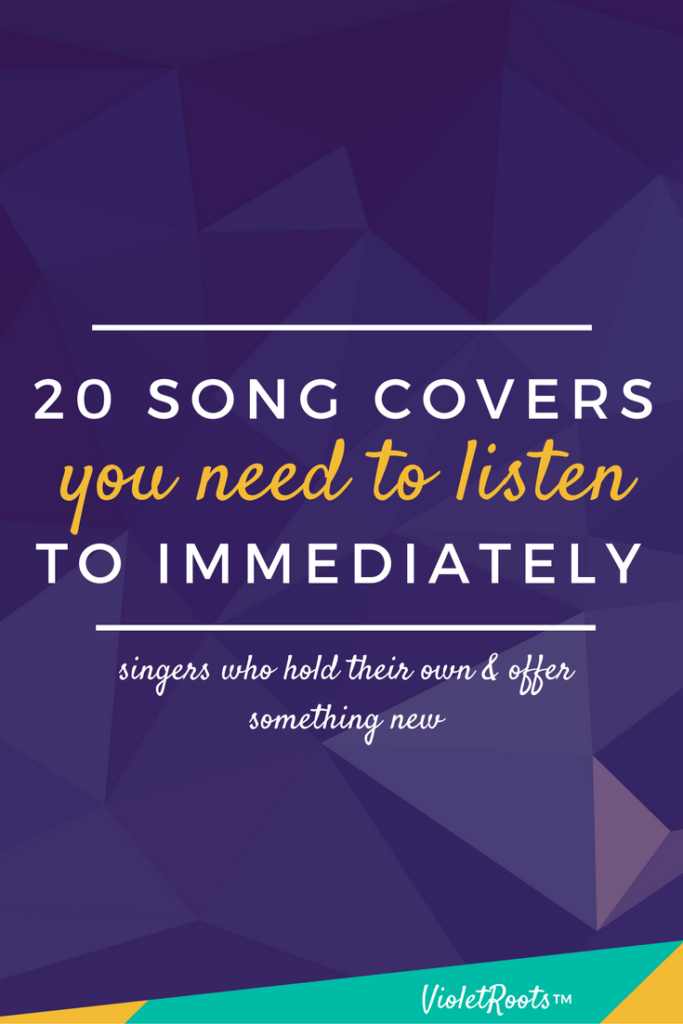 20 Song Covers You Need To Listen To - Check out these Song covers you need to listen to by singers who hold their own and offer something new while still paying homage to the original songs.
