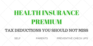 Health Insurance Premium – Tax deductions you should not miss