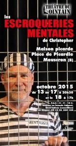 Les Escroqueries Mentales de Christopher (Belgique) @ Maison Picarde place de Picardie | Mouscron | Région wallonne | Belgique