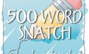 500 Word Snatch Challenge