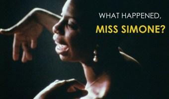 Nina Simone - What happened, Miss Simone?