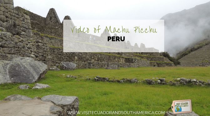 Watch this video of impressive Machu Picchu in Peru!