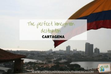 Cartagena perfect honeymoon destination