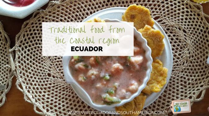 Traditional food from the Coastal region of Ecuador