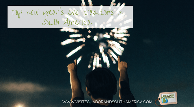 Top new year's eve traditions in South America