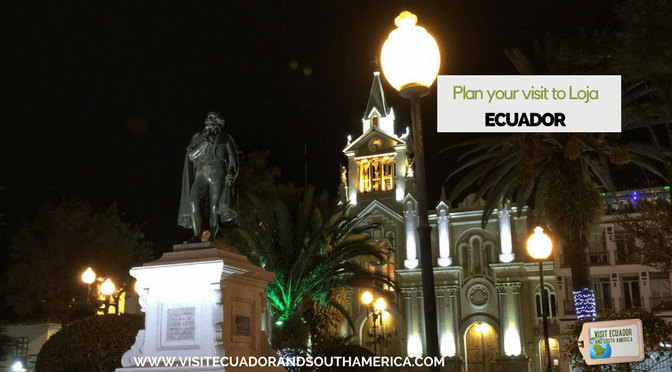 Plan your visit to Loja, Ecuador