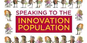 Speaking to the Innovation Population