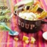 Sopa de Tortilla: Receta Mexicana
