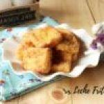 Leche Frita: postre tradicional de Cuaresma (Receta + Vídeo)