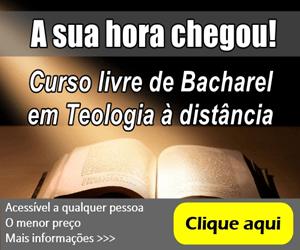 Seja um Bacharel em Teologia