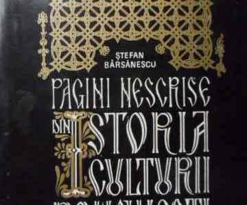 Pagini nescrise din istoria culturii romanesti