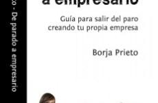 De parado a empresario - Borja Prieto