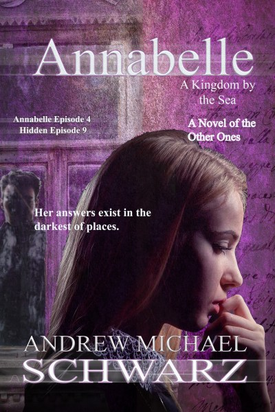 Annabelle: A Novel of the Other Ones (Episode Four)