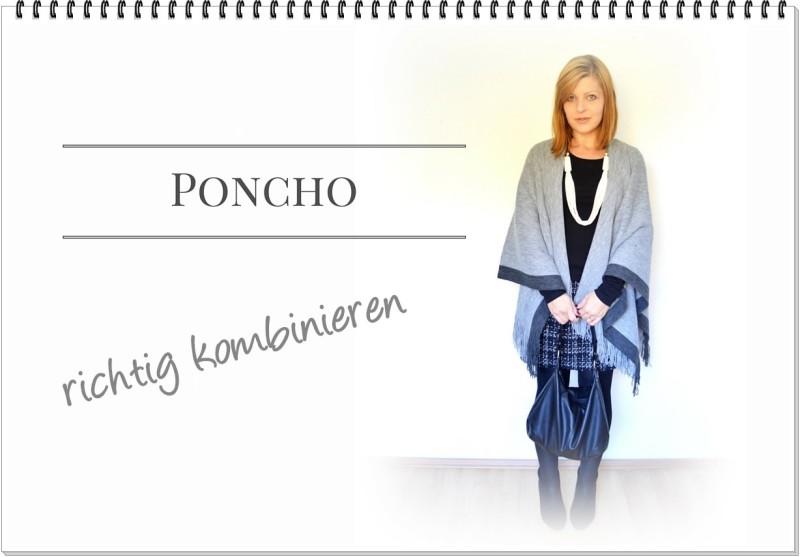 Poncho kombinieren - Tipps für Outfits mit dem It-Piece der Saison