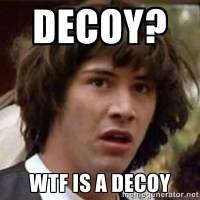 WTF is a decoy