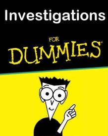 Investigations For Dummies