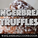 Easy Edibles Recipe: Gingerbread Truffles