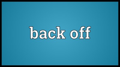Download Back Off Wallpaper Gallery