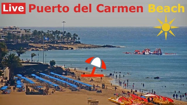 Lanzarote Webcam LIVE from Puerto del Carmen Beach, Canary Islands, Spain