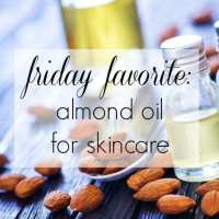 Friday Favorite: Sweet Almond Oil