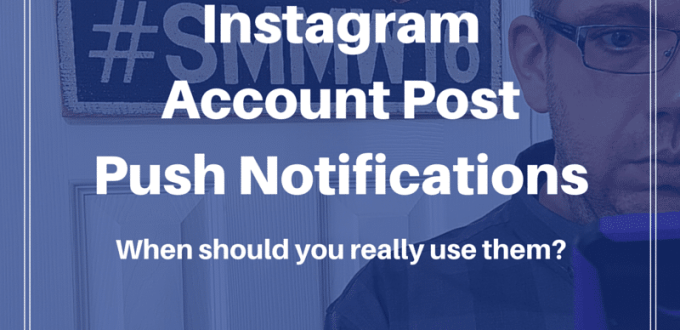 Instagram Account Post Push Notifications