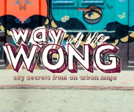Way of the Wong - Jenn Wong the Urban Ninja
