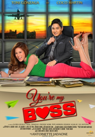 YOU'RE My Boss Movie Poster with Toni Gonzaga and Coco Martin