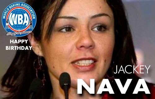 Happy Birthday Jackey Nava Female WBA Super Bantamweight Champion