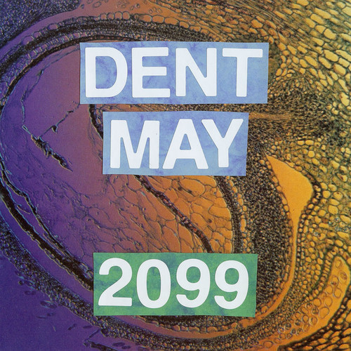 Dent May 2099