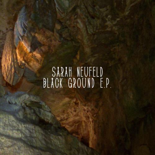 Sarah Neufeld - Black Ground EP