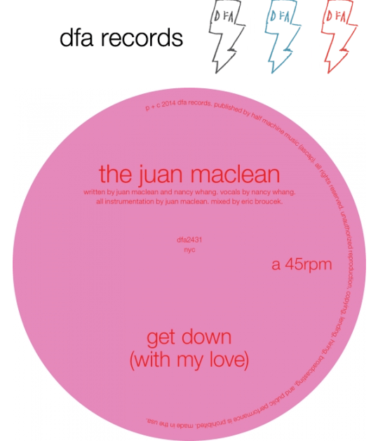 The Juan Maclean - Get Down With My Love