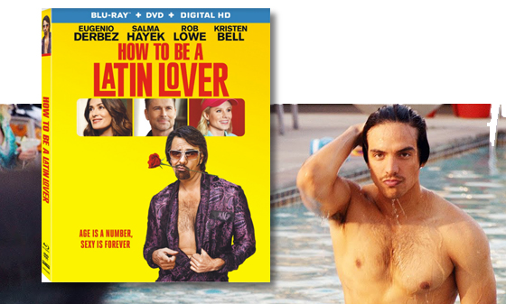 How to be a latin lover starring eugenio derbez and salma hayek the hilarious comedy how to be a latin lover starring eugenio derbez academy award nominee salma hayek rob lowe and kristen bell arrives on digital hd ccuart Choice Image