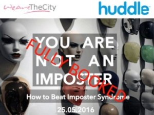 You are not an Imposter: How to Beat Imposter Syndrome @ Aldgate Tower | London | United Kingdom