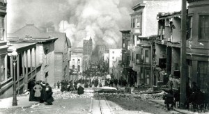 The Great San Francisco Fire and Earthquake of 1906