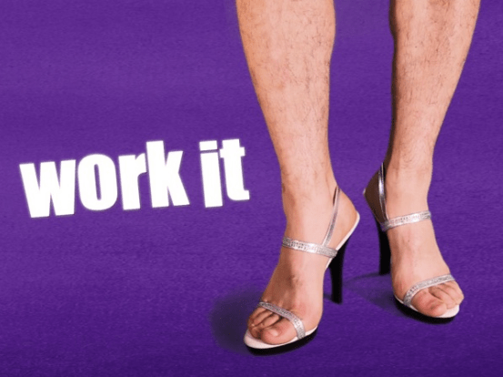 "ABC's ""Work It"": Drag me to MRA hell"