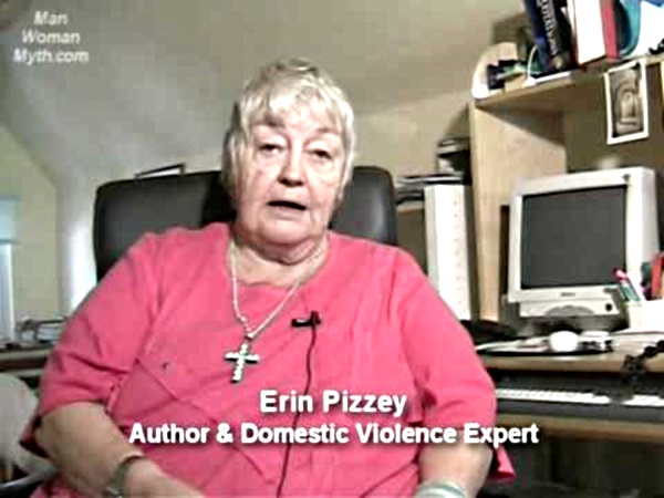 "Antifeminist DV guru Erin Pizzey:  ""If you are not in fear of your life, you are not suffering [from Domestic Violence]."""
