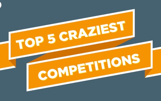 Craziest Competitions from Around the World